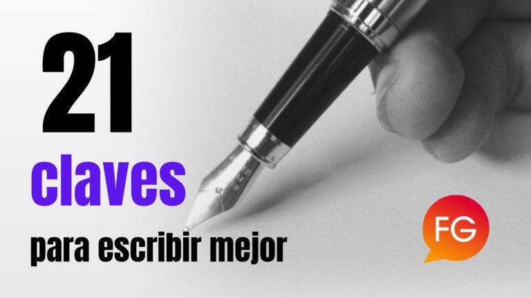 21 claves para escribir mejor