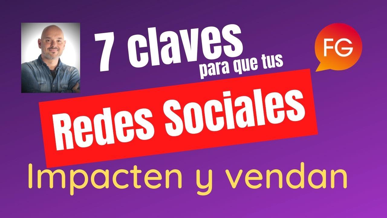 7 claves para tus Redes Sociales